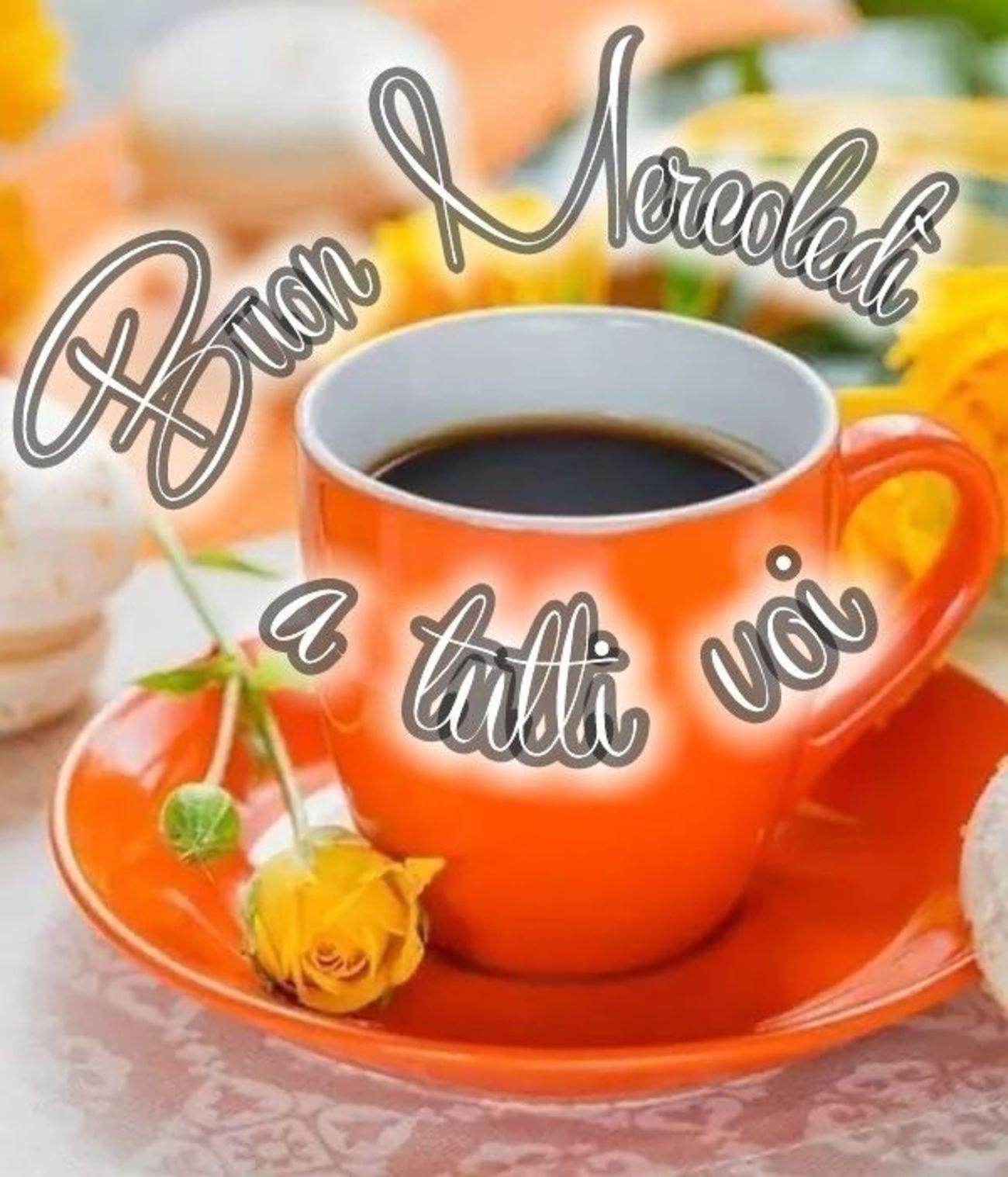 Buon Mercoledi A Tutti Voi 60 Buongiorno Immagini It