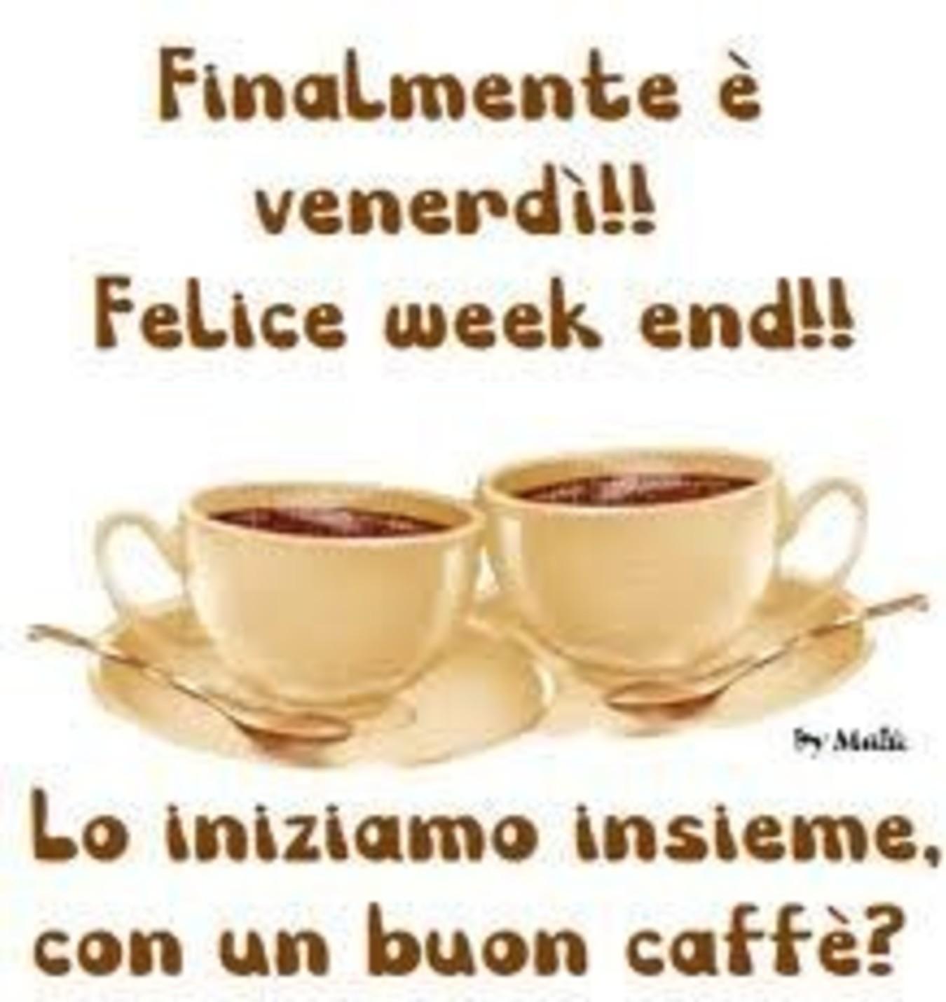 Finalmente è Venerdì Felice Week End 1