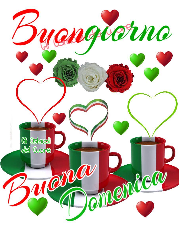Buona Domenica e Buongiorno Italia