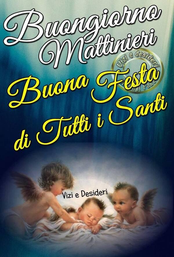 Buongiorno Festa di Tutti i Santi (1)